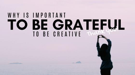 why-is-gratitude-important-for-creativity