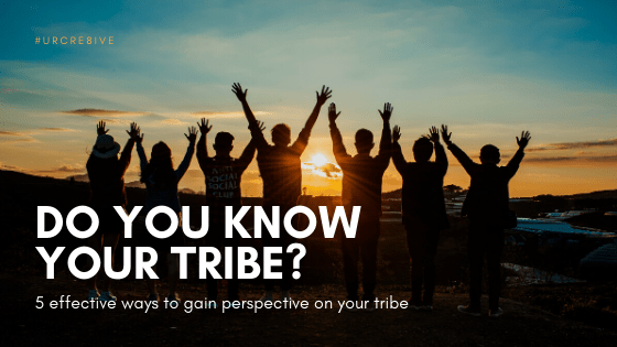 know-your-tribe-gain-perspective
